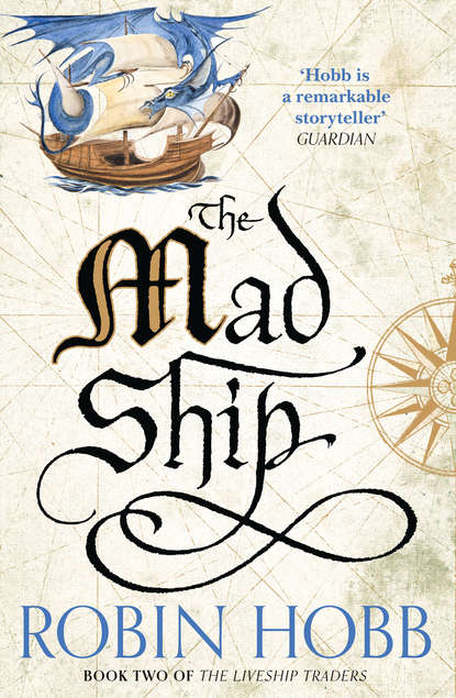 Робин Хобб The Mad Ship sobel andrew making rain the secrets of building lifelong client loyalty