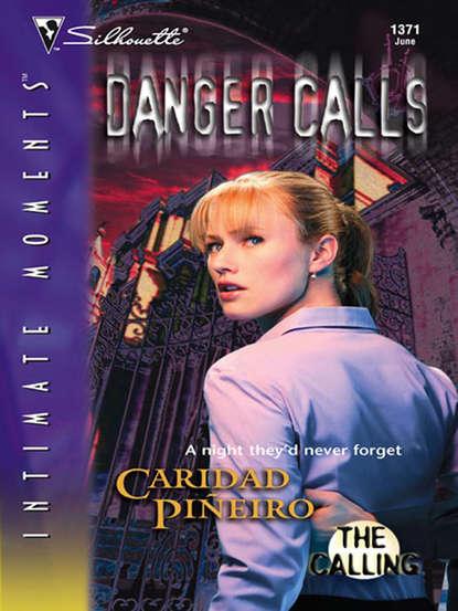 caridad pineiro blood calls Caridad Pineiro Danger Calls
