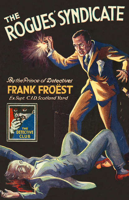 Frank Froest The Rogues' Syndicate: The Maelstrom frank froest the rogues' syndicate the maelstrom