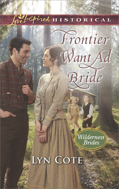 Lyn Cote Frontier Want Ad Bride кейт хьюит weddings the brides the shy bride bride in a gilded cage the bride s awakening