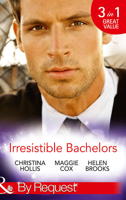 Christina Hollis Irresistible Bachelors: The Count of Castelfino / Secretary by Day, Mistress by Night / Sweet Surrender with the Millionaire leanne banks the secretary and the millionaire