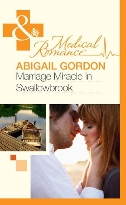 laura gordon big beautiful and bounteous Abigail Gordon Marriage Miracle In Swallowbrook