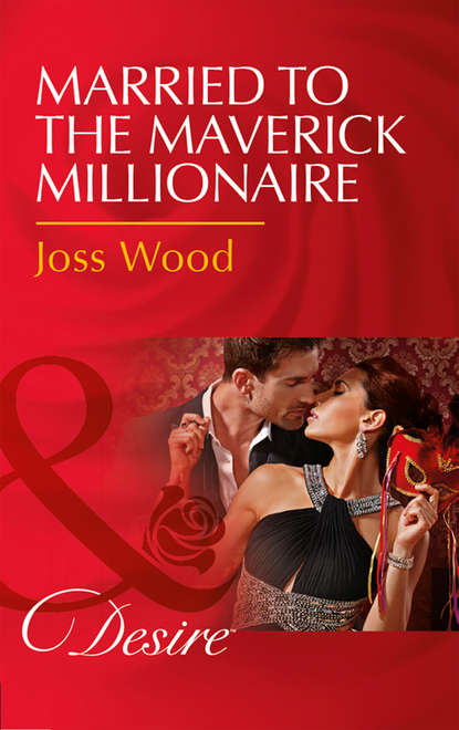 Joss Wood Married To The Maverick Millionaire