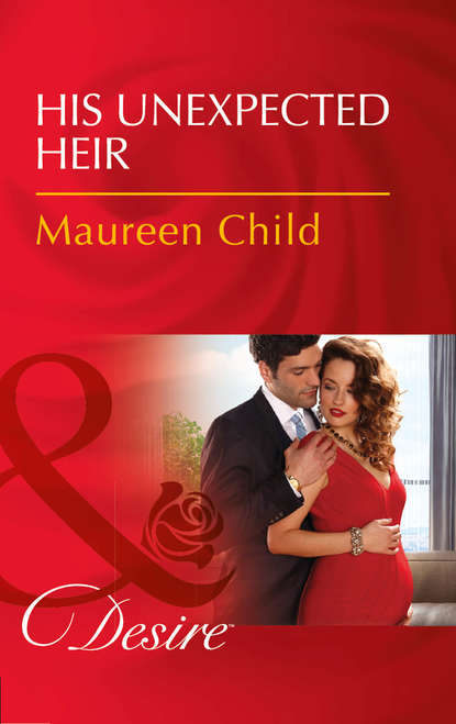 Фото - Maureen Child His Unexpected Heir rita mauceri curves rule and flat is fabulous