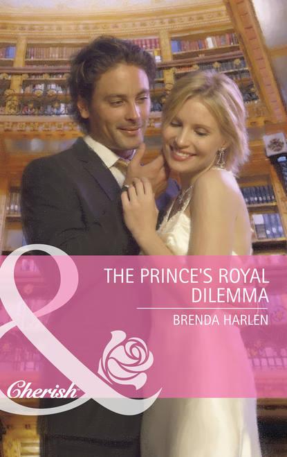 Фото - Brenda Harlen The Prince's Royal Dilemma lisa laurel kaye the prince s bride