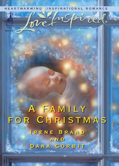 Dana Corbit A Family for Christmas: The Gift of Family / Child in a Manger недорого