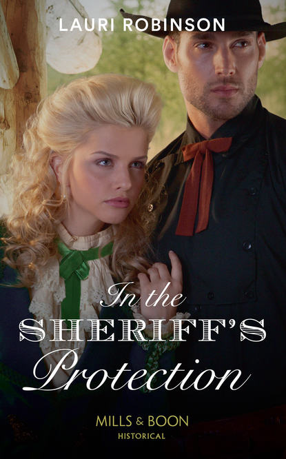 Lauri Robinson In The Sheriff's Protection stella maclean to protect her son