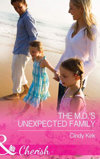 Cindy Kirk The M.D.'s Unexpected Family недорого