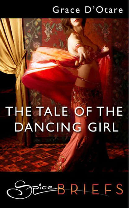 Фото - Grace D'Otare The Tale Of The Dancing Girl delilah devlin invítame a entrar
