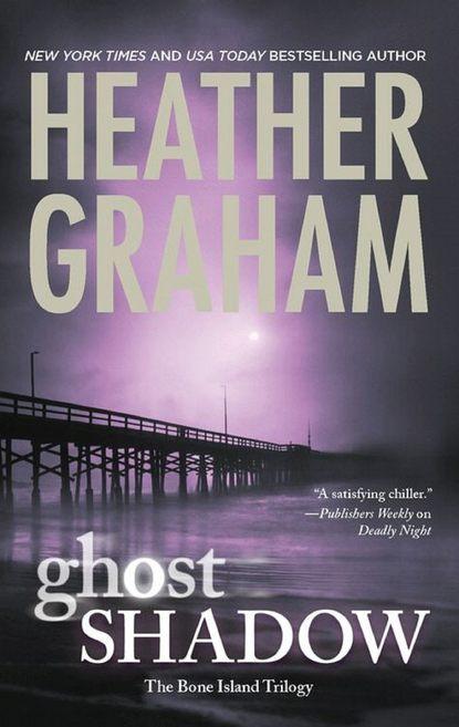 Heather Graham Ghost Shadow