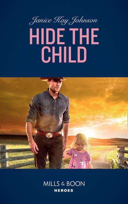 Фото - Janice Johnson Kay Hide The Child janice johnson kay to love a cop