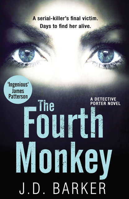 Фото - Джей Ди Баркер The Fourth Monkey: A twisted thriller you won't be able to put down jane asher the longing a bestselling psychological thriller you won't be able to put down