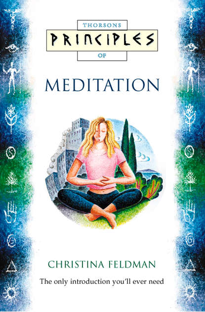 Christina Feldman Meditation: The only introduction you'll ever need masters of meditation and miracles