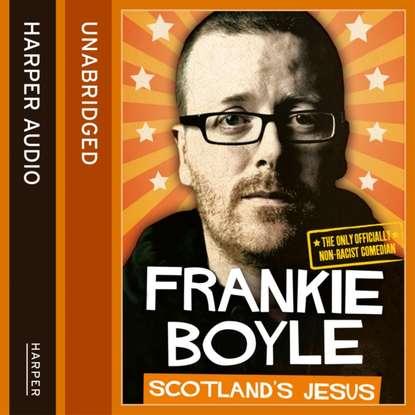 Frankie Boyle Scotland's Jesus t c boyle america