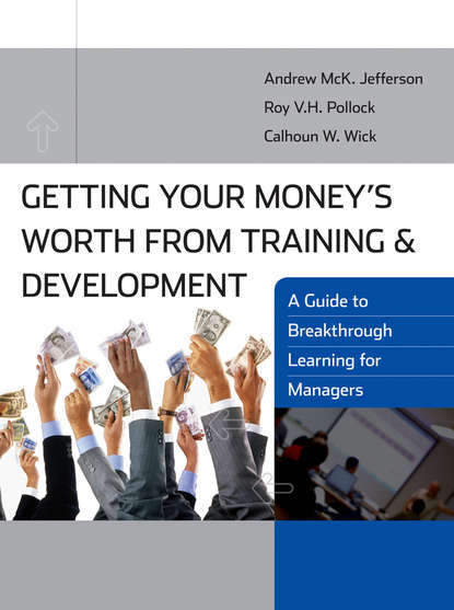 Roy V. H. Pollock Getting Your Money's Worth from Training and Development robert smithson – learning from new jersey and elsewhere