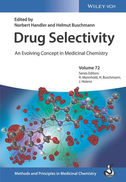 Фото - Raimund Mannhold Drug Selectivity tsaioun katya admet for medicinal chemists a practical guide