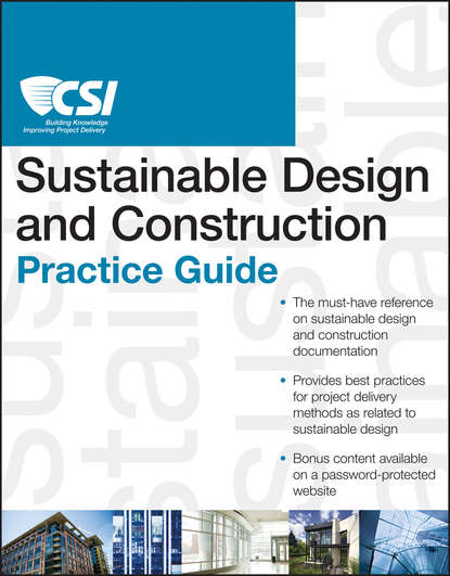 Construction Specifications Institute The CSI Sustainable Design and Construction Practice Guide han brezet the power of design product innovation in sustainable energy technologies