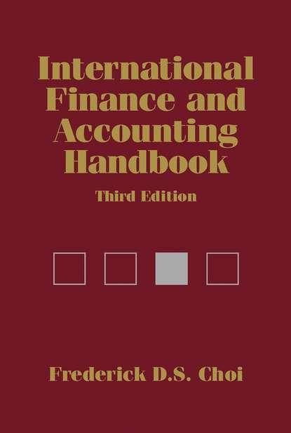 Frederick D. S. Choi International Finance and Accounting Handbook ayse evrensel international finance for dummies