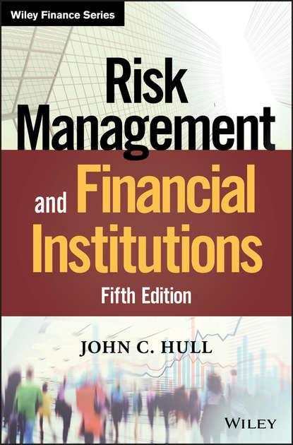 Группа авторов Risk Management and Financial Institutions bernhard pfaff financial risk modelling and portfolio optimization with r