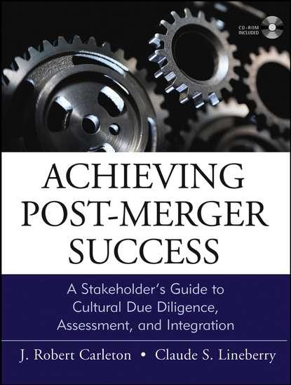 Claude Lineberry Achieving Post-Merger Success post merger integration im mittelstand kompendium fur unternehmer
