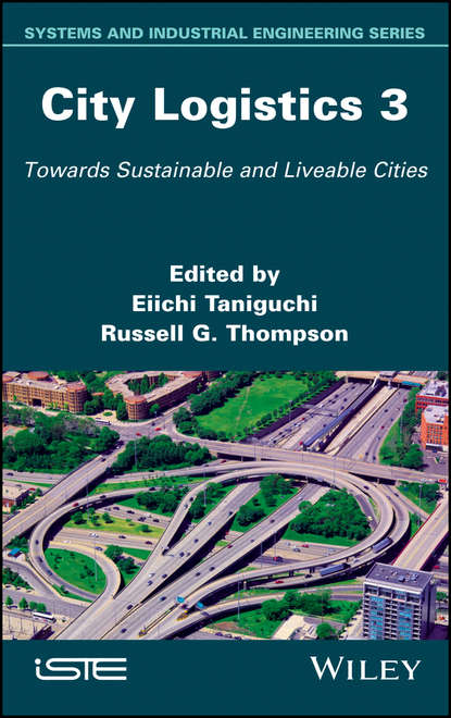 Eiichi Taniguchi City Logistics 3 alice yalaoui optimization of logistics
