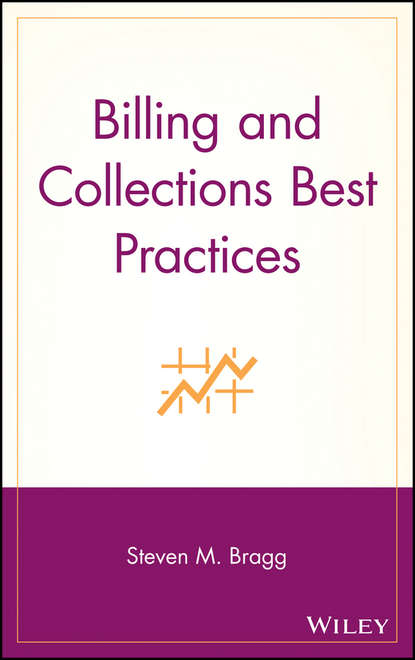 Группа авторов Billing and Collections Best Practices moshe milevsky a pensionize your nest egg how to use product allocation to create a guaranteed income for life