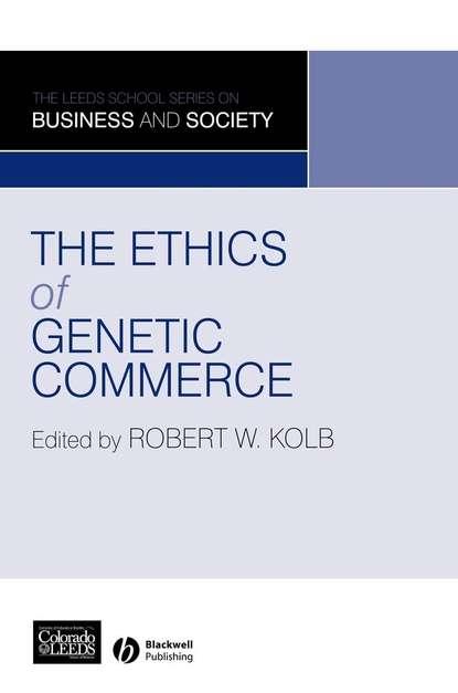 Группа авторов The Ethics of Genetic Commerce kumar sanjay genetic divergence in niger