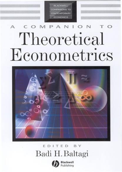 Группа авторов A Companion to Theoretical Econometrics группа авторов applied econometrics using the sas system