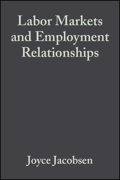 Joyce Jacobsen Labor Markets and Employment Relationships women s labor supply