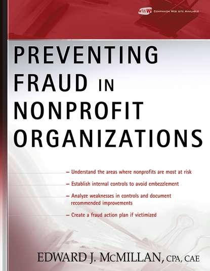 Группа авторов Preventing Fraud in Nonprofit Organizations недорого
