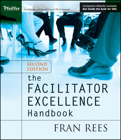Фото - Группа авторов The Facilitator Excellence Handbook jan o neill handbook for smart school teams the