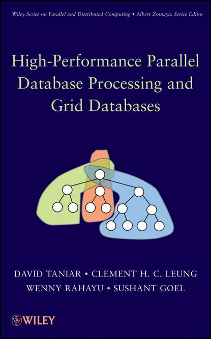 David Taniar High Performance Parallel Database Processing and Grid Databases недорого