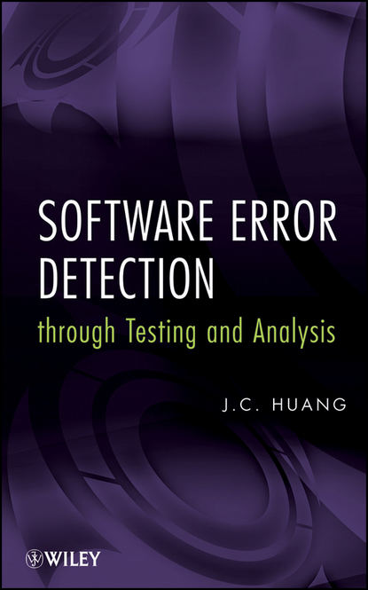 Группа авторов Software Error Detection through Testing and Analysis laboratory methods of soil testing in construction engineering