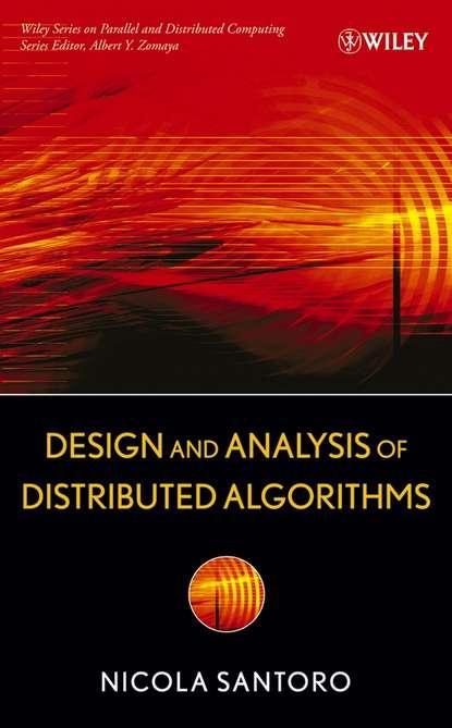 Группа авторов Design and Analysis of Distributed Algorithms недорого