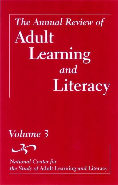 John Comings The Annual Review of Adult Learning and Literacy, Volume 3 bzn bzn the best of bzn