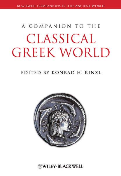 Группа авторов A Companion to the Classical Greek World недорого