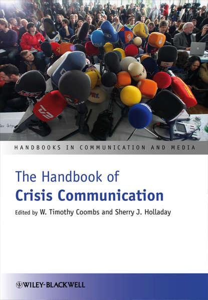 W. Coombs Timothy The Handbook of Crisis Communication недорого