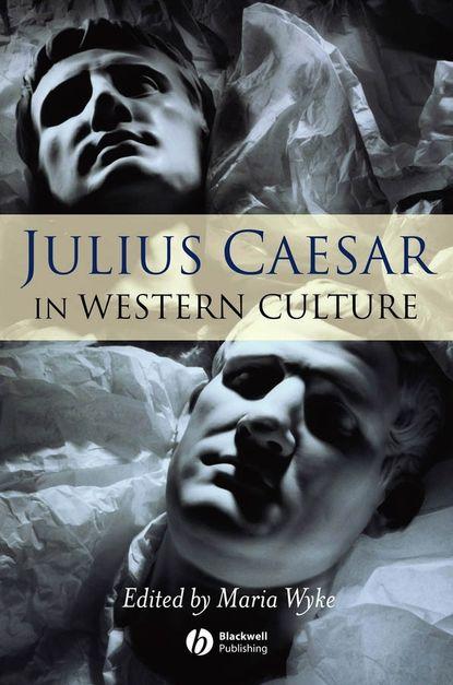 Группа авторов Julius Caesar in Western Culture недорого