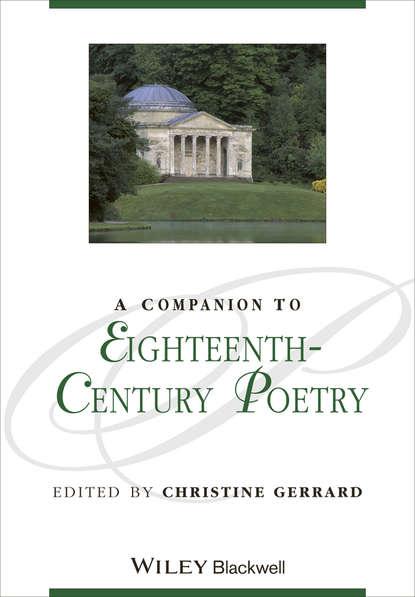 Группа авторов A Companion to Eighteenth-Century Poetry недорого