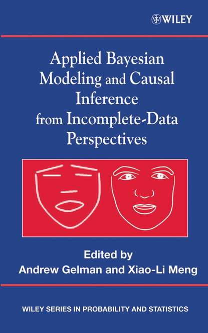 Andrew Gelman Applied Bayesian Modeling and Causal Inference from Incomplete-Data Perspectives недорого