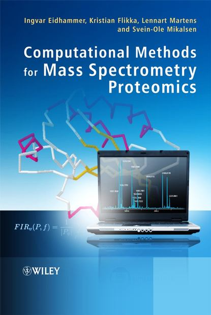 Ingvar Eidhammer Computational Methods for Mass Spectrometry Proteomics ingvar eidhammer computational and statistical methods for protein quantification by mass spectrometry
