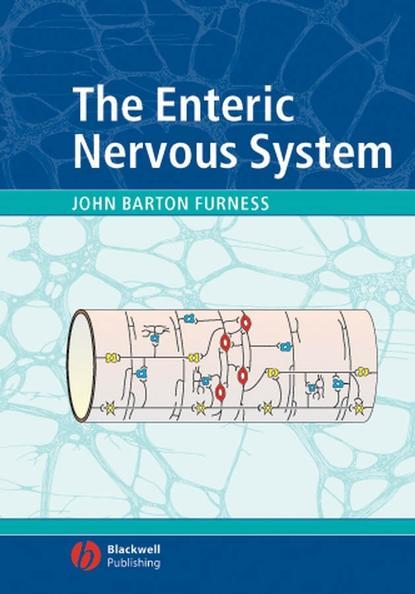 Группа авторов The Enteric Nervous System graeme duthie physiology of the gastrointestinal tract