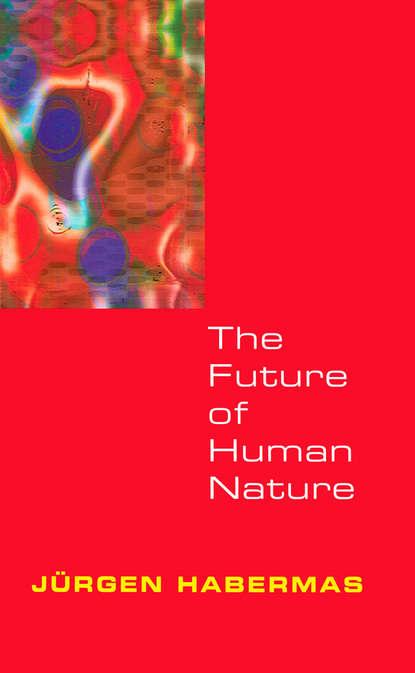 Фото - Группа авторов The Future of Human Nature amil shah our genetic destiny understanding the secret of life