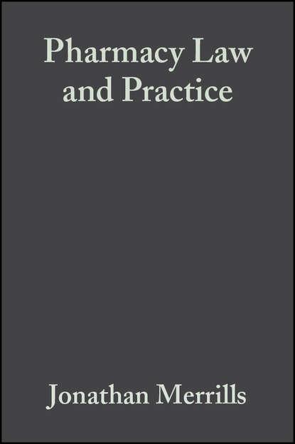 Jonathan Merrills Pharmacy Law and Practice pharmacy