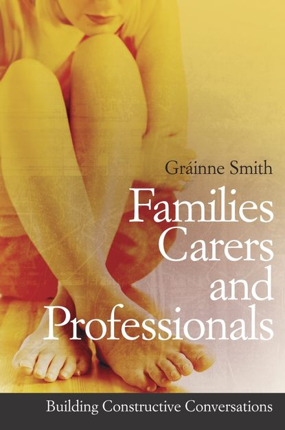 Группа авторов Families, Carers and Professionals grainne smith anorexia and bulimia in the family one parent s practical guide to recovery