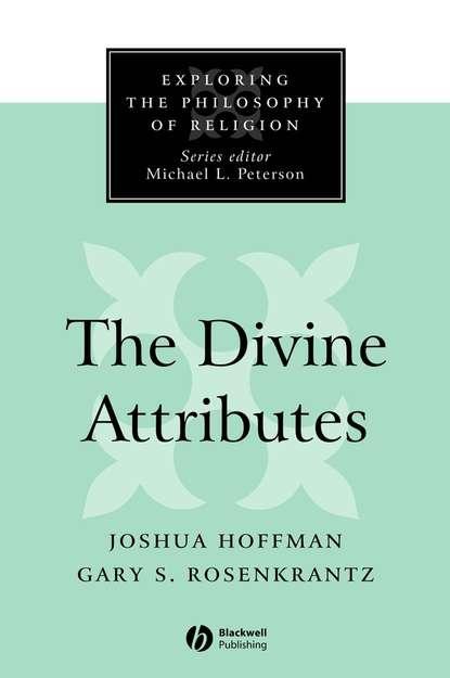 Фото - Joshua Hoffman The Divine Attributes julian of norwich revelations of divine love