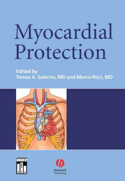 Фото - Marco Ricci Myocardial Protection tom kenny the nuts and bolts of cardiac pacing