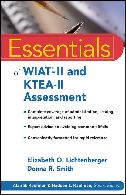 Elizabeth Lichtenberger O. Essentials of WIAT-II and KTEA-II Assessment cecil reynolds r essentials of assessment with brief intelligence tests
