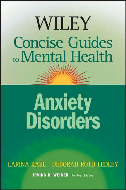 Larina Kase Wiley Concise Guides to Mental Health gregoris simos cbt for anxiety disorders a practitioner book