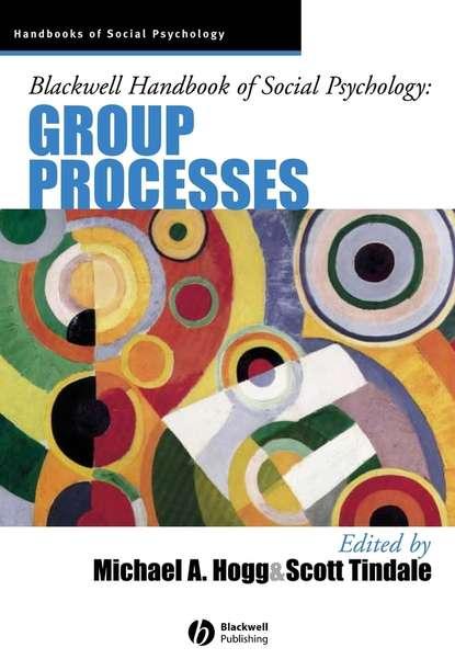 Scott Tindale Blackwell Handbook of Social Psychology rupert brown blackwell handbook of social psychology